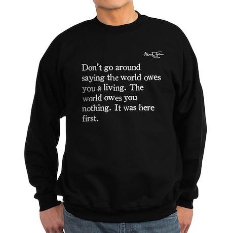 Mark Twain, The World Owes You Nothing, Sweatshirt
