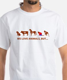 WE LOVE ANIMAL BUT NOT ALL.. Shirt