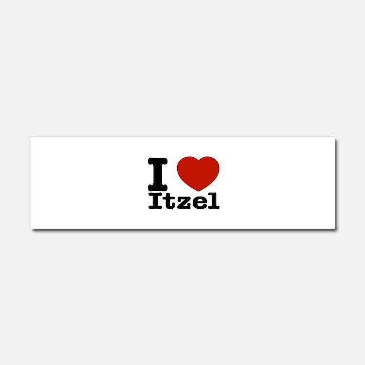 I love Itzel Car Magnet 10 x 3