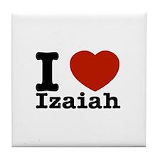 I love Izaiah Tile Coaster