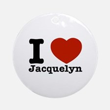 I love Jacquelyn Ornament (Round)