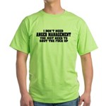 Anger Management Green T-Shirt
