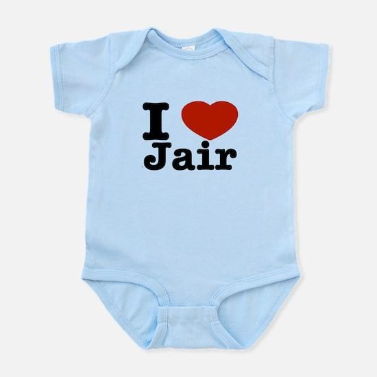I love Jair Infant Bodysuit