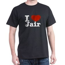 I love Jair T-Shirt