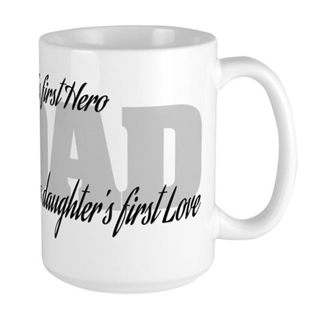 Son's First Hero - Daughter's First Lov Large Mug