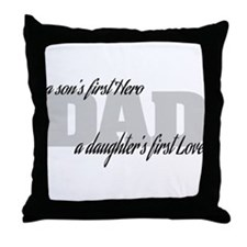 Son's First Hero - Daughter's First L Throw Pillow