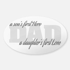 Son's First Hero - Daughter's First Sticker (Oval)