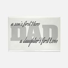 Son's First Hero - Daughter's Fir Rectangle Magnet