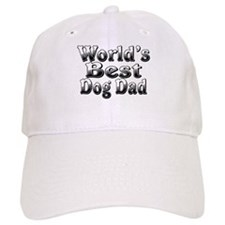 WORLDS BEST Dog Dad Baseball Cap