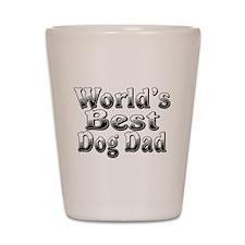WORLDS BEST Dog Dad Shot Glass