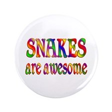 """Awesome SNAKES 3.5"""" Button"""