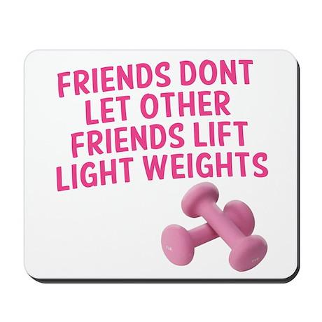 Friends dont let other friends V2 Mousepad