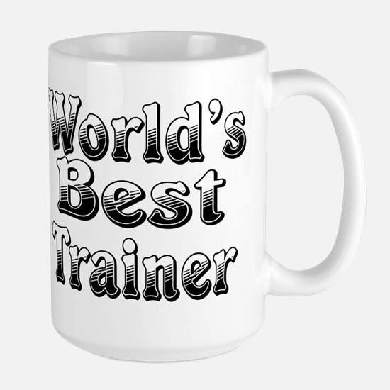 WORLDS BEST Trainer Large Mug