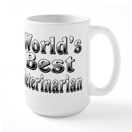WORLDS BEST Veterinarian Large Mug