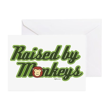 Raised by Monkeys Greeting Cards (Pk of 10)