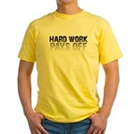 HARD WORK PAYS OFF Yellow T-Shirt