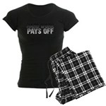 HARD WORK PAYS OFF Women's Dark Pajamas