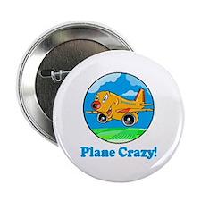 Plane Crazy Kids Button