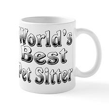 WORLDS BEST Pet Sitter Mug