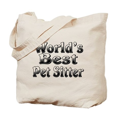 WORLDS BEST Pet Sitter Tote Bag