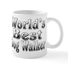 WORLDS BEST Dog Walker Mug