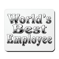 WORLDS BEST Employee Mousepad