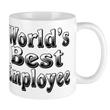WORLDS BEST Employee Small Mug