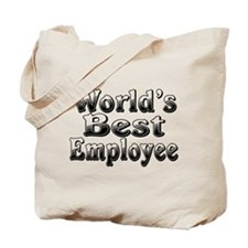 WORLDS BEST Employee Tote Bag