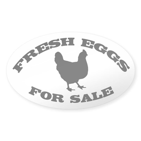 Fresh Eggs For Sale black Sticker (Oval)
