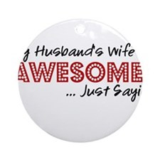 Husbands Wife Awesome Ornament (Round)