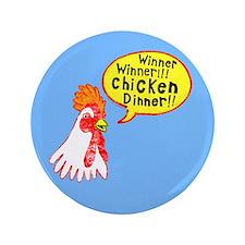 """Winner Chicken Dinner 3.5"""" Button"""