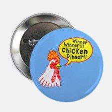 "Winner Chicken Dinner 2.25"" Button"