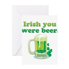 Irish You Were Beer Greeting Card