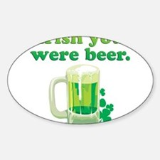 Irish You Were Beer Decal
