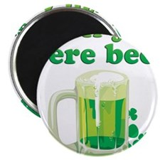 "Irish You Were Beer 2.25"" Magnet (100 pack)"