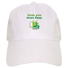 Irish You Were Beer Baseball Cap