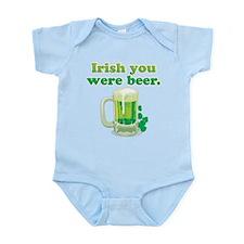 Irish You Were Beer Infant Bodysuit