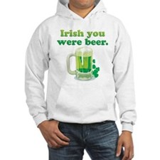 Irish You Were Beer Hoodie