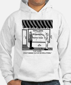 Not Charged For Extra Lettering Hoodie