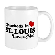 Somebody In St. Louis Loves Me Mug