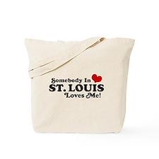 Somebody In St. Louis Loves Me Tote Bag
