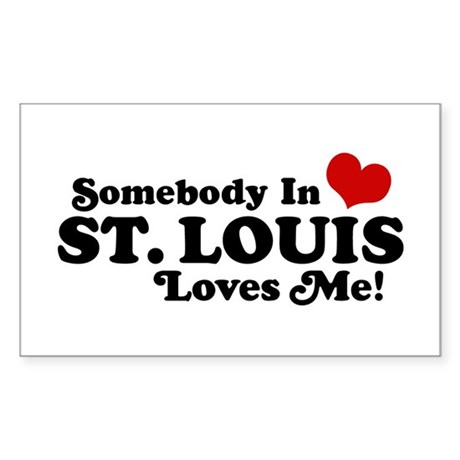Somebody In St. Louis Loves Me Sticker (Rectangle)