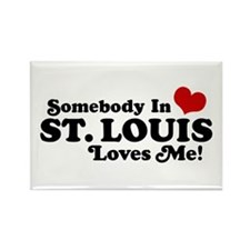 Somebody In St. Louis Loves Me Rectangle Magnet