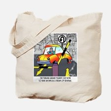 An Endless Stream of Parking Revenue Tote Bag
