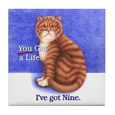 Get a Life Tile Coaster