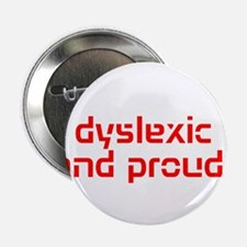 "Unique Dyslexia 2.25"" Button"