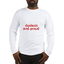 Cute Dyslexia Long Sleeve T-Shirt