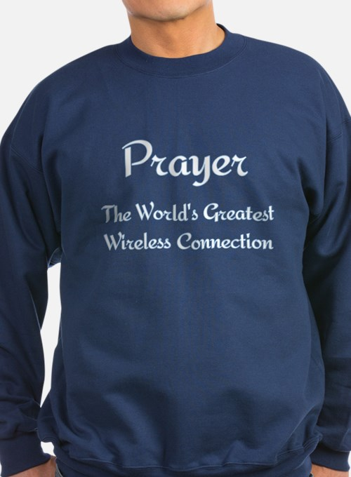 Prayer - World's Greatest Wir Sweatshirt