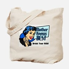 Mother Knows Best Tote Bag