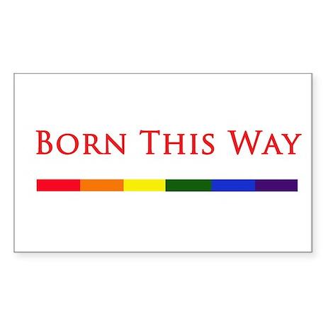 Born This Way Sticker (Rectangle)